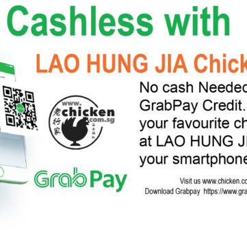 Go Cashless with GrabPay at LAO HUNG JIA Chicken Rice